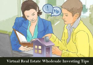 Virtual Real Estate Wholesale Investing Tips-Dc Fawcett