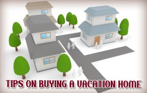Dc-Fawcett-Tips-On-Buying-A-Vacation-Home