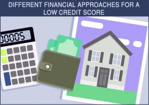 Dc-Fawcett-Different-Financial-Approaches-For-A-Low-Credit-Score