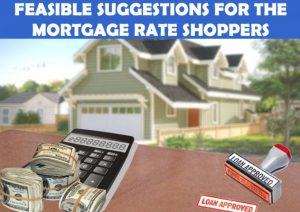 Dc-Fawcett-Real-Estate-Feasible-Suggestions-For-The-Mortgage-Rate-Shoppers