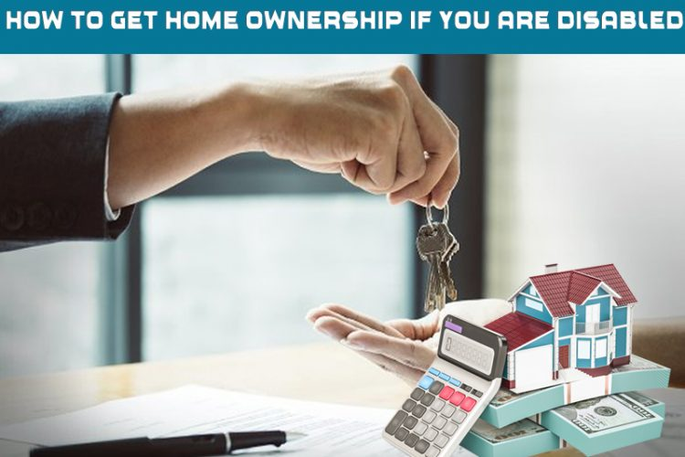 Dc Fawcett Reviews – How to get home ownership if you are disabled